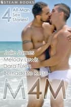 M4M ebook by Jolie James, Melody Lewis, Steam Books