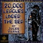 20,000 Leagues Under the Sea - Classic Tales Edition audiobook by Jules Verne