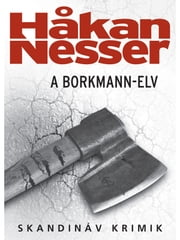 A Borkmann-elv ebook by Håkan Nesser
