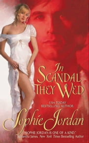 In Scandal They Wed ebook by Sophie Jordan