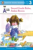 Second Grade Rules, Amber Brown ebook by Paula Danziger, Tony Ross