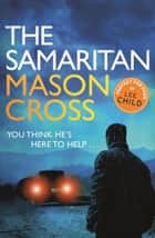 The Samaritan - Carter Blake Book 2 ebook by Mason Cross
