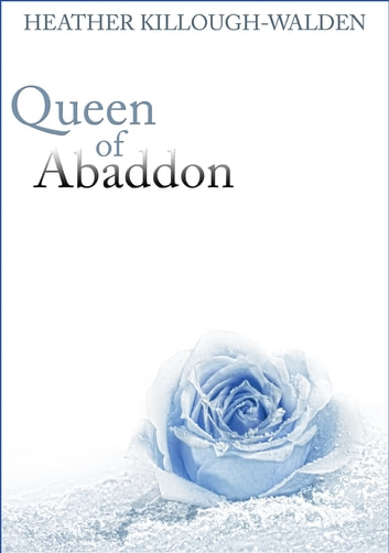 Queen of Abaddon ebook by Heather Killough-Walden