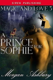 A Prince For Sophie ebook by Morgan Ashbury
