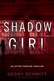Shadow Girl ebook by Gerry Schmitt