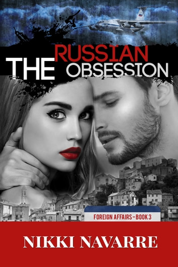 The Russian Obsession ebook by Nikki Navarre