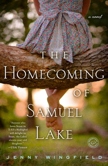 The Homecoming of Samuel Lake - A Novel ebook by Jenny Wingfield