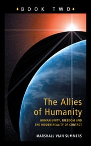 The Allies of Humanity Book Two ebook by Marshall Vian Summers