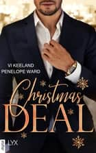Christmas Deal ebook by Vi Keeland, Penelope Ward