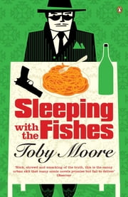 Sleeping with the Fishes ebook by Toby Moore