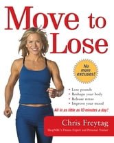 Move to Lose ebook by Chris Freytag
