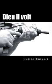 Dieu li volt ebook by Duilio Chiarle