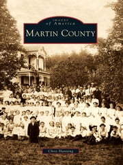 Martin County ebook by Chris Hanning