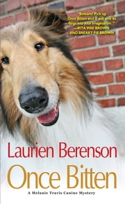 Once Bitten ebook by Laurien Berenson