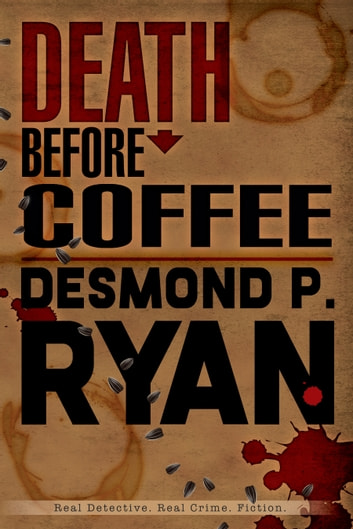 Death Before Coffee ebook by Desmond P. Ryan