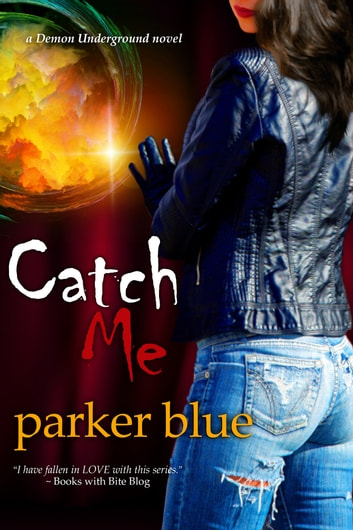 Catch Me ebook by Parker Blue