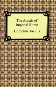 The Annals of Imperial Rome ebook by Cornelius Tacitus