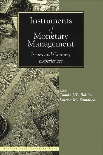 Instruments of Monetary Management: Issues and Country Experiences