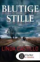 Blutige Stille - Thriller ebook by Linda Castillo, Helga Augustin