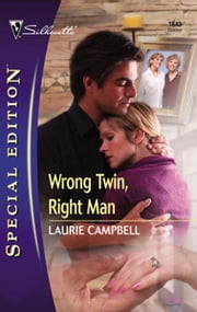 Wrong Twin, Right Man ebook by Laurie Campbell