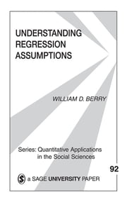 Understanding Regression Assumptions ebook by Dr. William D. Berry