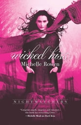 Wicked Kiss ebook by Michelle Rowen