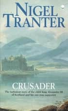 Crusader ebook by Nigel Tranter