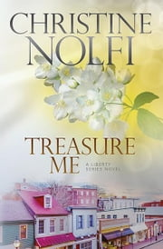 Treasure Me ebook by Christine Nolfi