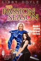 The Passion Season ekitaplar by Libby Doyle