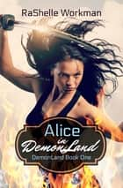 Alice in DemonLand ebook by RaShelle Workman