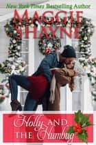 Holly and the Humbug ebook by Maggie Shayne