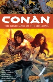 Conan Volume 15: The Nightmare of the Shallows ebook by Brian Wood