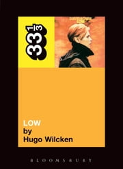 David Bowie's Low ebook by Hugo Wilcken