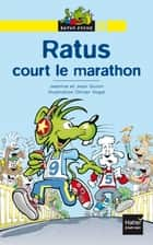 Ratus court le marathon ebook by Jean Guion, Jeanine Guion, Olivier Vogel