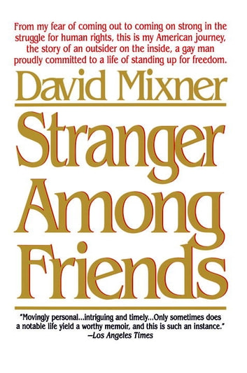 Stranger Among Friends ebook by David Mixner