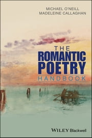 Wiley blackwell ebook and audiobook search results rakuten kobo the romantic poetry handbook ebook by michael oneill madeleine callaghan fandeluxe Choice Image