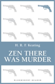 Zen there was Murder ebook by H. R. F. Keating