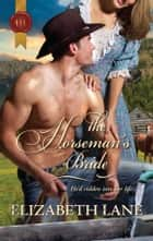 The Horseman's Bride ebook by Elizabeth Lane