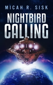 NightBird Calling ebook by Micah R. Sisk