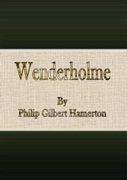Wenderholme ebook by Philip Gilbert Hamerton
