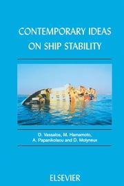 Contemporary Ideas on Ship Stability ebook by D. Vassalos,M. Hamamoto,D. Molyneux,A. Papanikolaou