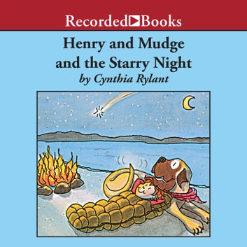 Henry and Mudge and the Starry Night audiobook by Cynthia Rylant