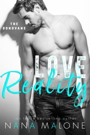 Love Reality - A New Adult Romance ebook by Nana Malone