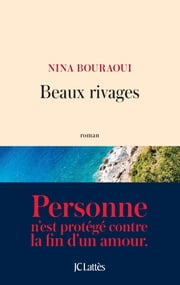 Beaux rivages ebook by Nina Bouraoui