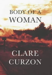 The Body of a Woman - A Superintendent Mike Yeadings Mystery ebook by Clare Curzon