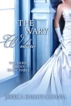 The Wary Widow ebook by