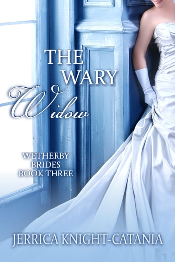 The Wary Widow ebook by Jerrica Knight-Catania