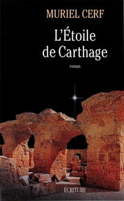L'étoile de Carthage eBook by Muriel Cerf