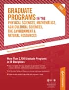 Graduate Programs in the Physical Sciences, Mathematics, Agricultural Sciences, the Environment & Natural Resources 2011 (Grad 4) ebook by Peterson's