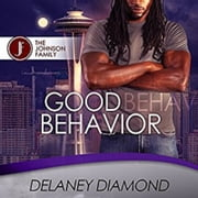 Good Behavior audiobook by Delaney Diamond